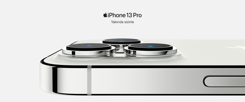 iphone 13 pro yakında sizinle