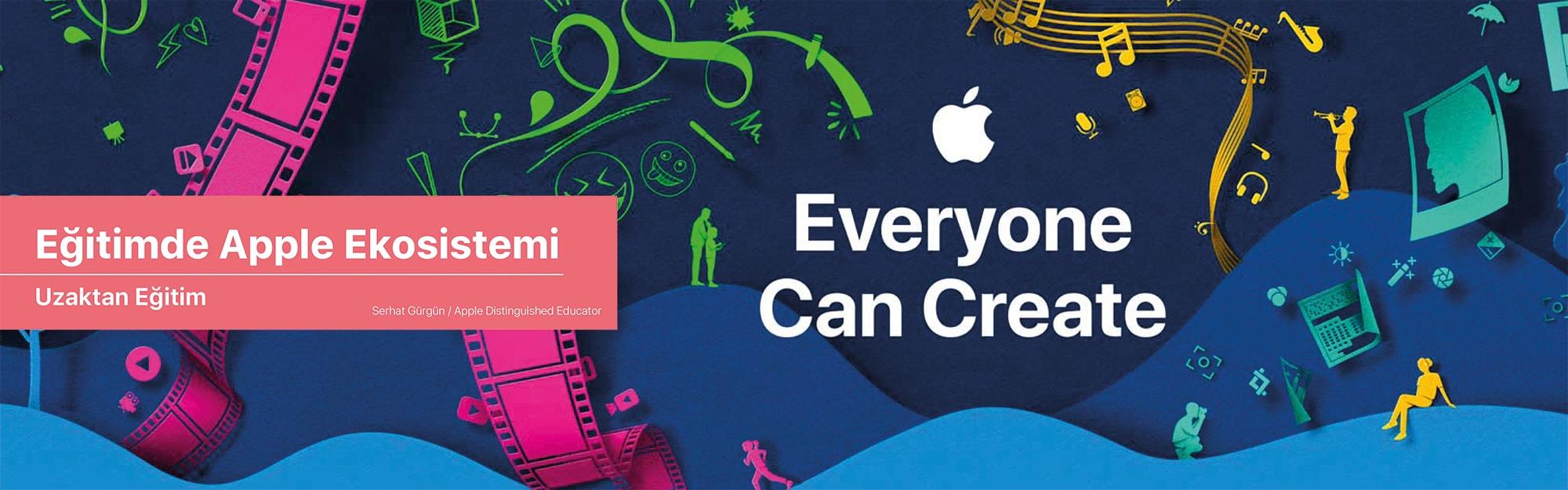 Eğitimde Apple Ekosistemi - Uzaktan Eğitim